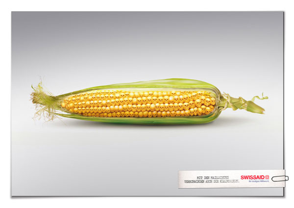 As-the-varieties-of-corn-disappear,-the-peasants-disappear-too 500 Creative And Cool Advertisement Ideas
