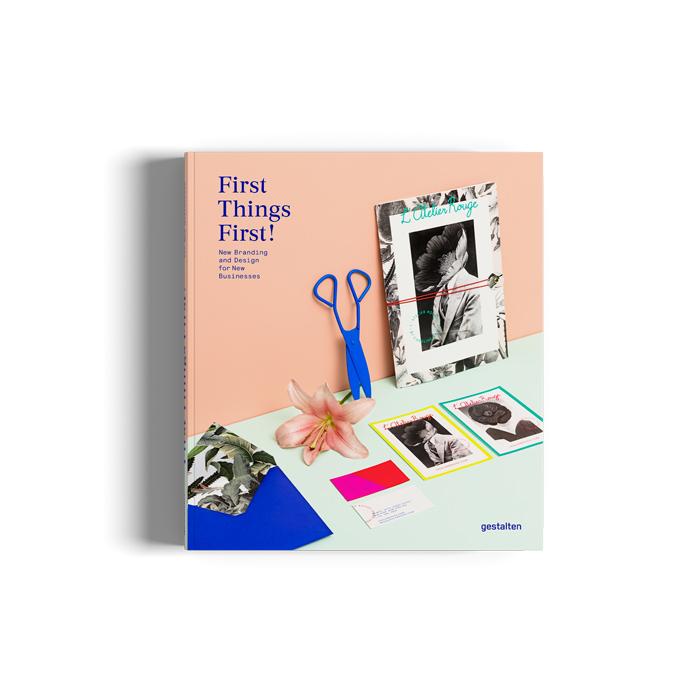 FirstThingsFirst_gestalten_ Libros de diseño de logotipos que lo ayudarán a convertirse en un mejor diseñador de logotipos.