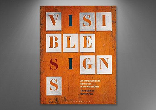 Signos visibles: una introducción a la semiótica en las artes visuales