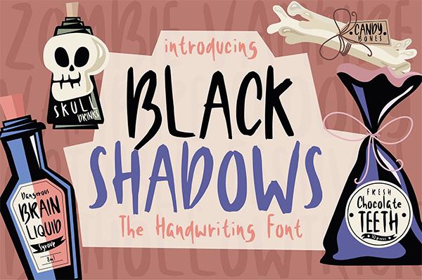 Black Shadows Fuente